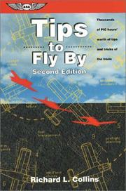Tips to fly by by Richard L. Collins