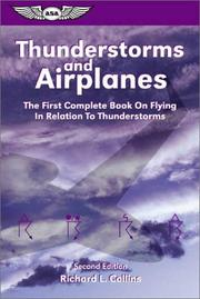 Thunderstorms and airplanes by Richard L. Collins