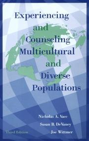 Cover of: Experiencing And Counseling Multicultural And Diverse Populations