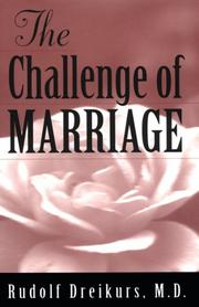 The challenge of marriage by Dreikurs, Rudolf