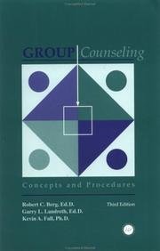 Group counseling by Berg, Robert C.