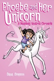 Phoebe and Her Unicorn by Dana Simpson
