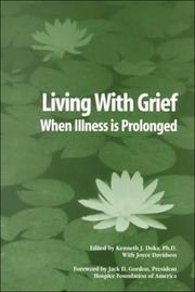 Cover of: Living with grief when illness is prolonged |