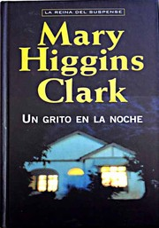 Cover of: Un grito en la noche | Mary Higgins Clark