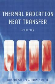 Thermal radiation heat transfer by Siegel, Robert