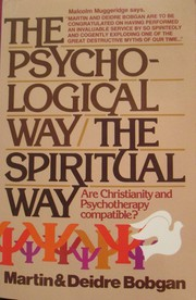 Cover of: The psychological way/the spiritual way | Martin Bobgan