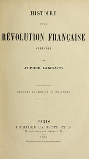 Cover of: Histoire de la re volution franc ʹaise, 1789-1799
