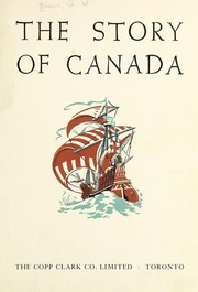 Cover of: The story of Canada | Brown, George Williams