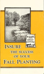 Cover of: Insure the success of your fall planting [with] Wizard brand sheep manure | New Brunswick Nurseries