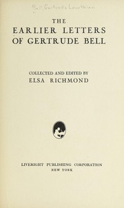 Cover of: The earlier letters of Gertrude Bell