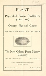 Cover of: Plant paper-shell pecans, (budded, or grafted trees), oranges, figs and grapes