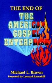 Cover of: The end of the American gospel enterprise