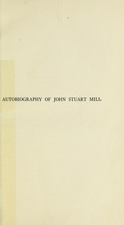 Cover of: Autobiography of John Stuart Mill