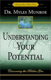 Cover of: Understanding your potential: discovering the hidden you