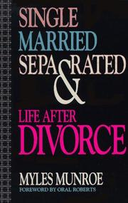Cover of: Single, married, separated, and life after divorce