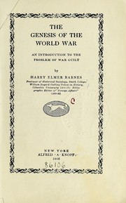Cover of: The genesis of the World War: an introduction to the problem of war guilt
