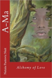 Cover of: Ama Alchemy of Love
