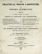 Cover of: The practical house carpenter, or, Youth's instructor ...