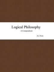 Cover of: Logical Philosophy | Avi Sion