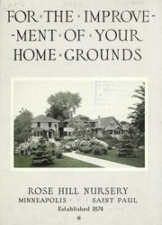 Cover of: For the improvement of your home grounds | Rose Hill Nursery (Minneapolis, Minn.)