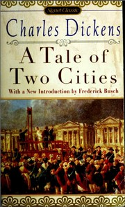 Cover of: A Tale of Two Cities (Signet Classics) | Charles Dickens
