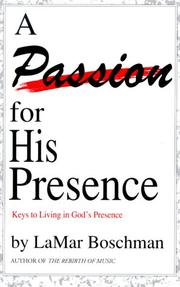 Cover of: A Passion for His Presence