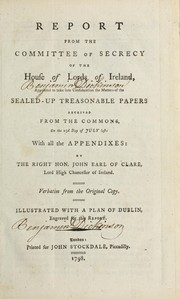 Cover of: Report from the Committee of secrecy of the House of lords of Ireland | Ireland. Parliament. House of Lords