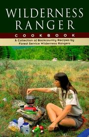 Cover of: Wilderness Ranger Cookbook