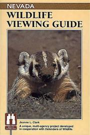 Nevada wildlife viewing guide by Jeanne L. Clark
