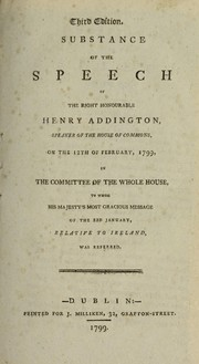 Cover of: Substance of the speech of the Right Honourable Henry Addington, Speaker of the House of Commons | Sidmouth, Henry Addington Viscount
