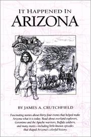 Cover of: It happened in Arizona: remarkable events that shaped history