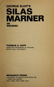 Eliots Silas Marner and Middlemarch