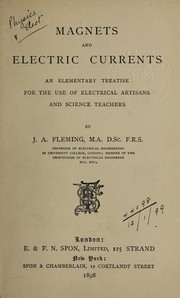 Cover of: Magnets and electric currents | Fleming, J. A. Sir