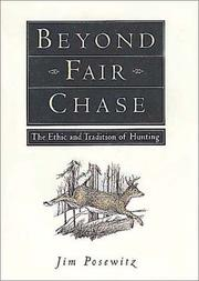Cover of: Beyond fair chase | Jim Posewitz