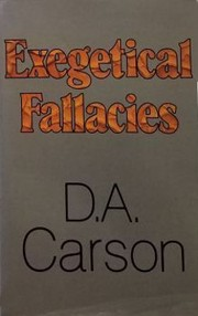 Cover of: Exegetical fallacies | D. A. Carson