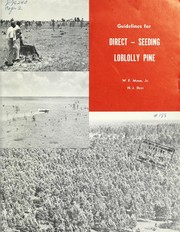 Cover of: Guidelines for direct-seeding loblolly pine | W. F. Mann
