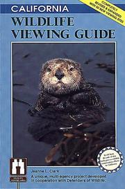 California wildlife viewing guide by Jeanne L. Clark
