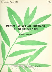 Cover of: Influence of soil and topography on willow oak sites