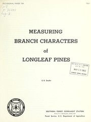 Cover of: Measuring branch characters of longleaf pines | E. B. Snyder