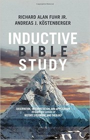Cover of: Inductive Bible Study: Observation, Interpretation, and Application through the Lenses of History, Literature, and Theology |