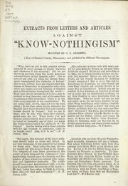 "Cover of: Extracts from letters and articles against ""Know-Nothingism"""