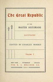 Cover of: The great republic by the master historians ...