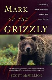 Cover of: Mark of the grizzly | Scott McMillion
