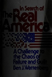 Cover of: In Search of the Real America | Ben J. Wattenberg