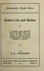 Cover of: Indian life and battles