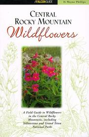 Cover of: Central Rocky Mountain wildflowers