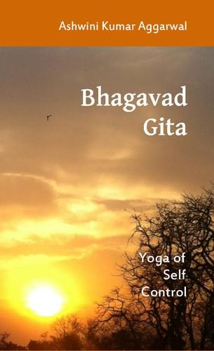 Bhagavad Gita Yoga Bhagavad Gita: Yoga of...