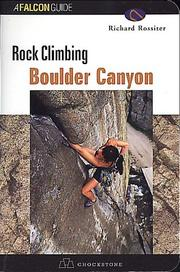 Cover of: Rock climbing Boulder Canyon | Richard Rossiter