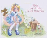 Alicia en el País de las Maravillas = Alice's adventures in Wonderland