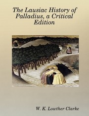 Cover of: The Lausiac History of Palladius, a Critical Edition |